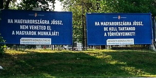"""""""Jeśli przybywasz na Węgry nie możesz odbierać Węgrom pracy"""" oraz """"Jeśli przybywasz na Węgry musisz szanować nasze prawa"""""""